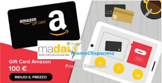 Logo MaDai: rispondi e il prezzo delle Gift Card Amazon, e non solo, si riduce!