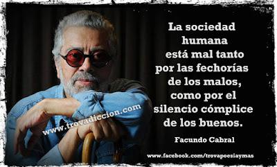 La sociedad humana está mal tanto por las fechorías de los malos, como por el silencio cómplice de los buenos.
