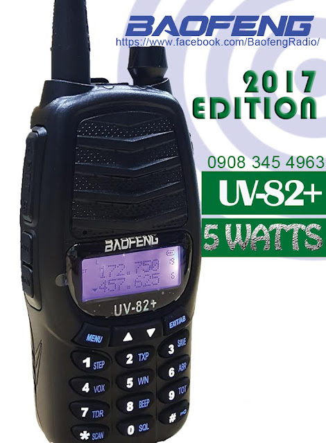 Baofeng : UV-82+ 2017 Edition