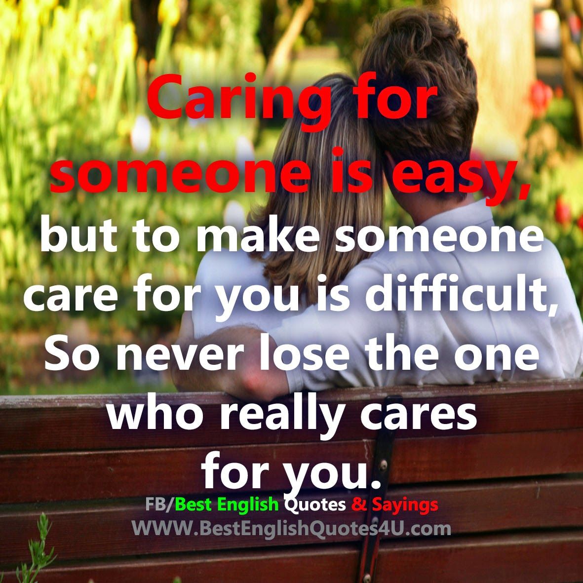 Quotes About Losing Friends And Not Caring: Quotes About Caring For Someone. QuotesGram