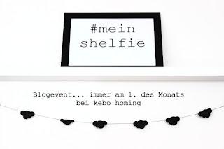 mein shelfie, #meinshelfie, montaliches Blogevent beim Südtiroler Food- und Lifestyleblog kebo homing, fotografiere deine Regal Dekoration
