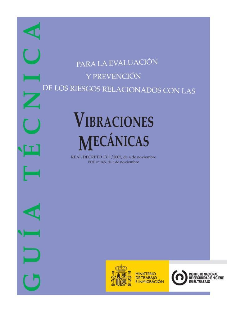 Guía técnica para la evaluación y prevención de los riesgos relacionados con las vibraciones mecánicas