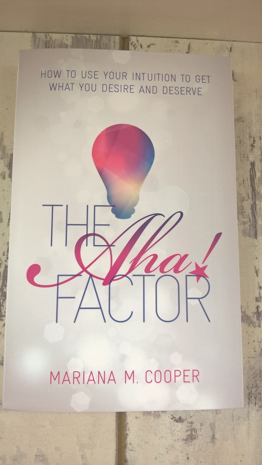 The Aha! Factor by Mariana Cooper - review & giveaway - motherdistracted.co.uk