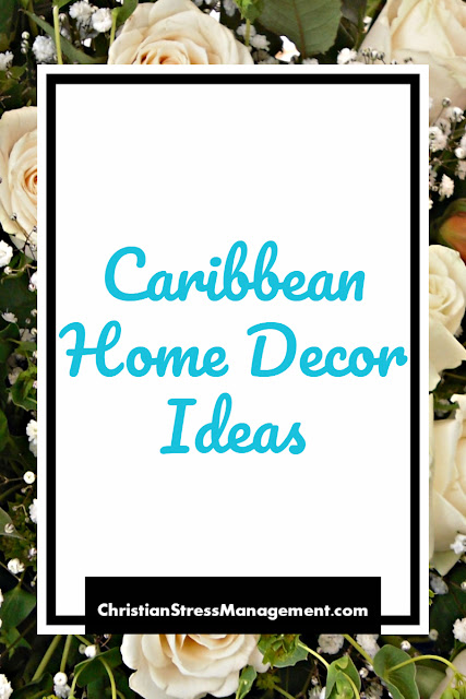 Caribbean Home Decor Ideas