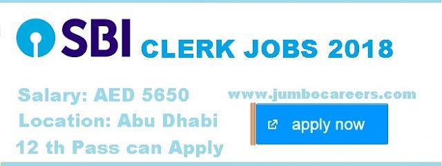 | Banking clerk jobs in Abu Dhabi | SBI Over seas careers 2018, SBI Clerk Overseas openings. SBi Clerk Salary in Abu Dhabi.