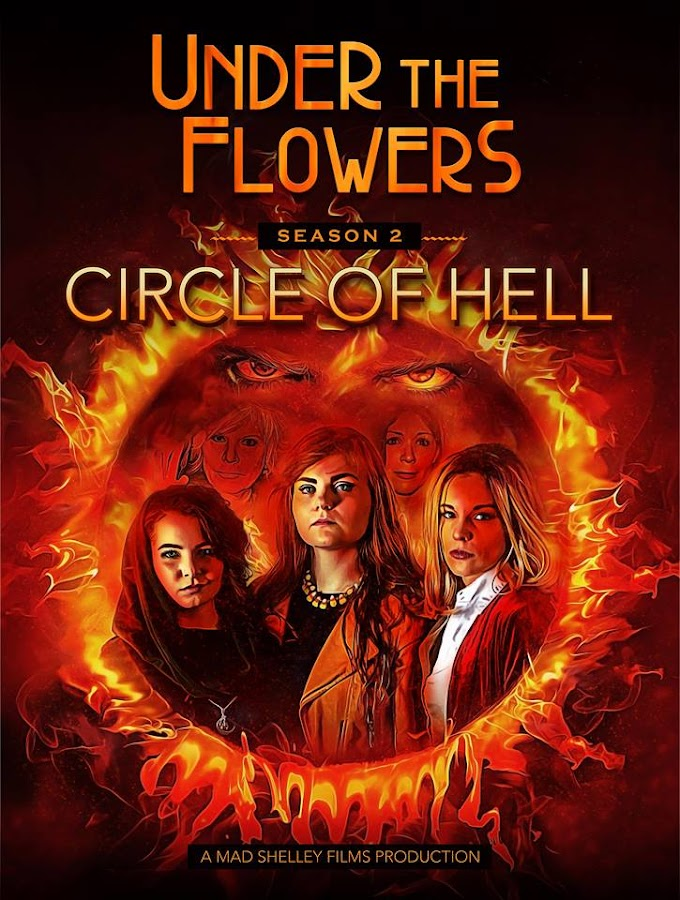 Webseries Under the Flowers Delves into the Circle of Hell for Season 2