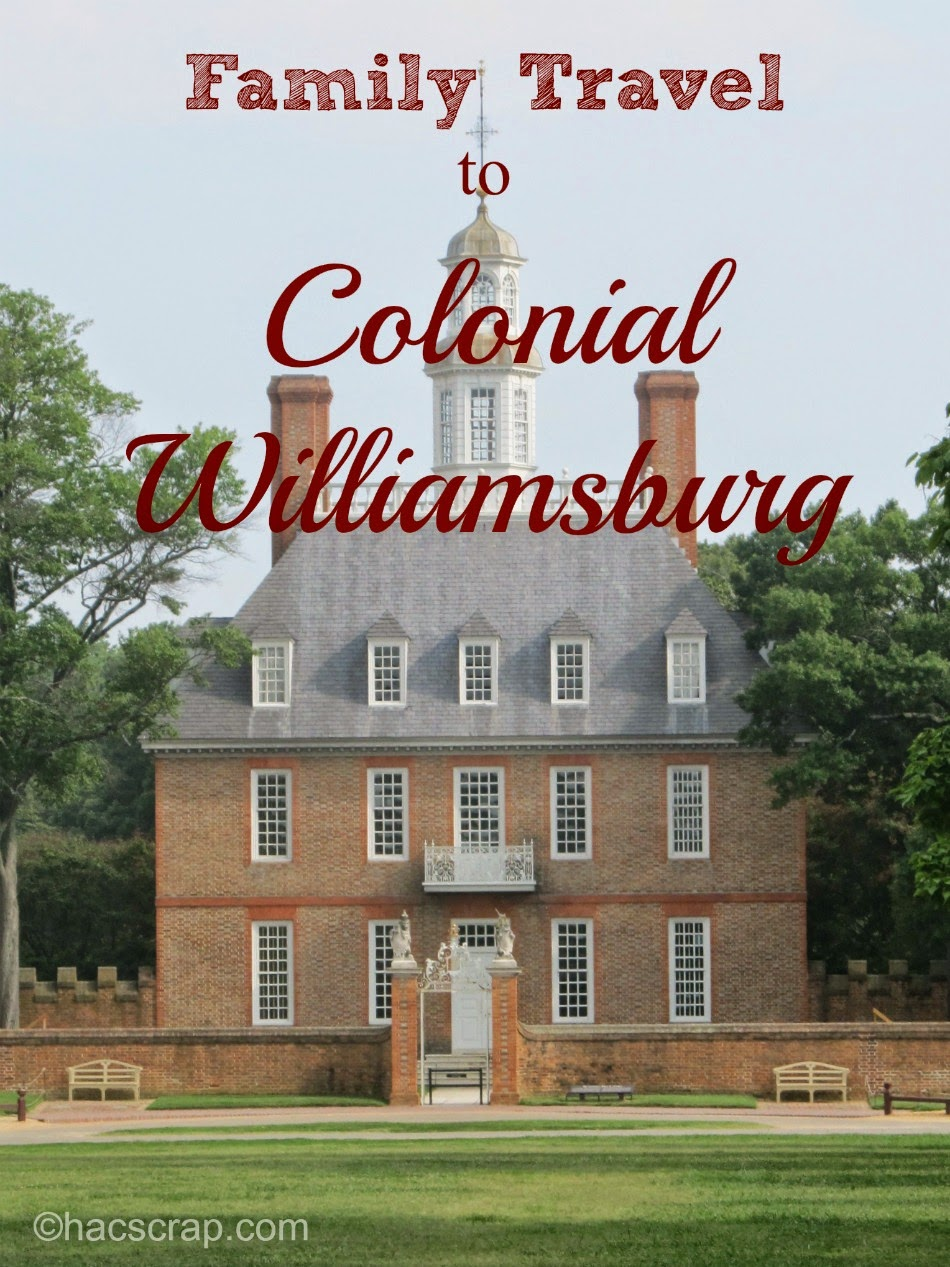 Colonial Williamsburg is a great family destination