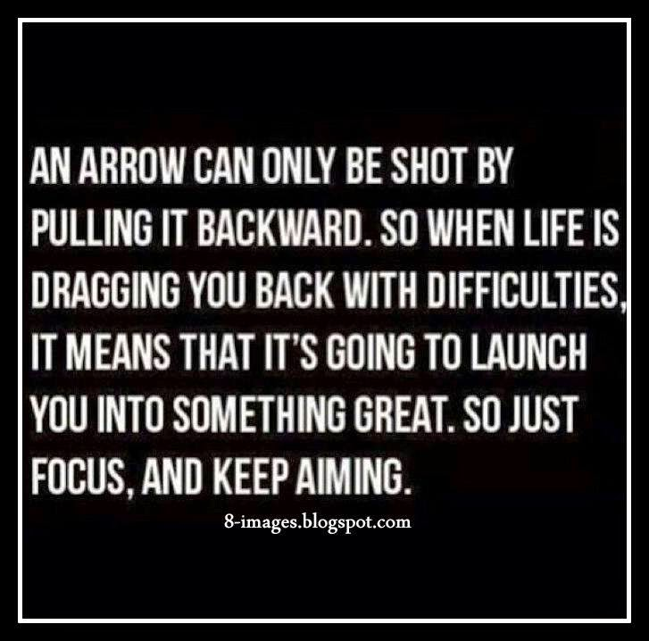 Arrow, shot, pulling, backward, life, dragging, back, difficulties, launch, great, focus, aiming,