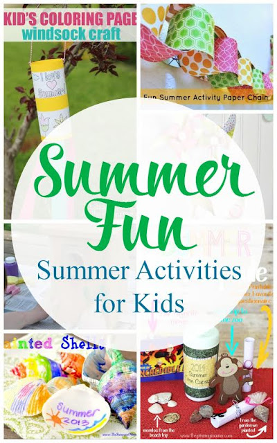 beat the boredom with these summer kids activities
