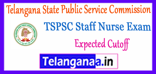 TSPSC Telangana State Public Service Commission Staff Nurse Expected Cutoff 2017