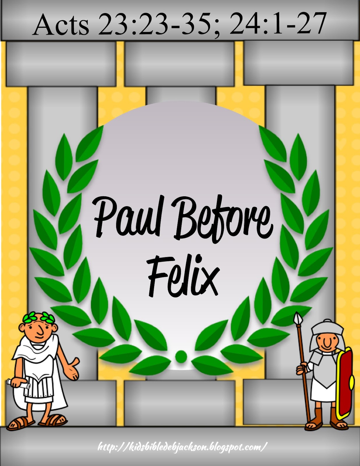 http://www.biblefunforkids.com/2015/05/paul-goes-before-felix.html