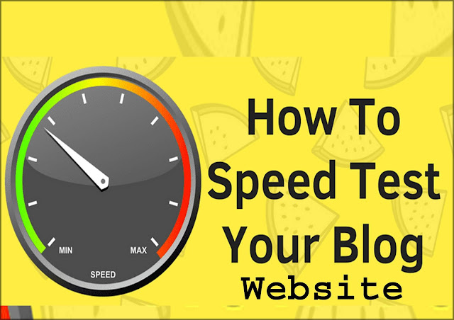 """Website speed test"" on your blog"