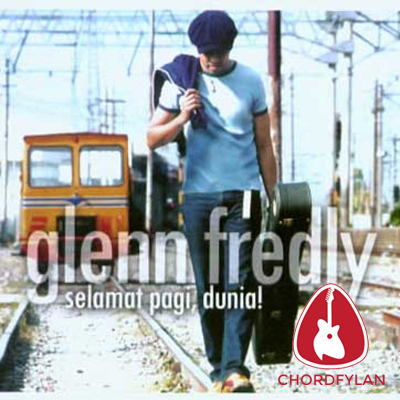 Lirik dan chord Akhir Cerita Cinta - Glenn Fredly