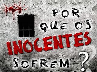 por que inocentes sofrem