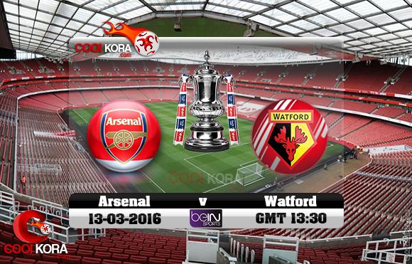 مشاهدة مباراة آرسنال وواتفورد اليوم 13-3-2016 في كأس الإتحاد الإنجليزي