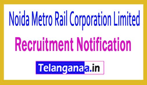 Noida Metro Rail Corporation Limited NMRC Recruitment