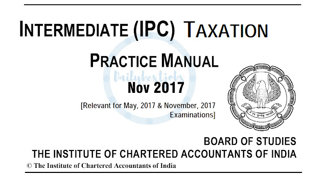 IPCC Taxation Practice Manual