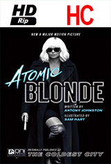 Atomic Blonde (2017) HDRip HC Subtitulos Latino / ingles AC3 2.0