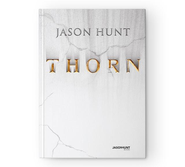 Orły, kury, kotki i pijane mądrości, czyli czy Thorn mnie urzekł? Moje wrażenia na temat książki Jasona Hunta.
