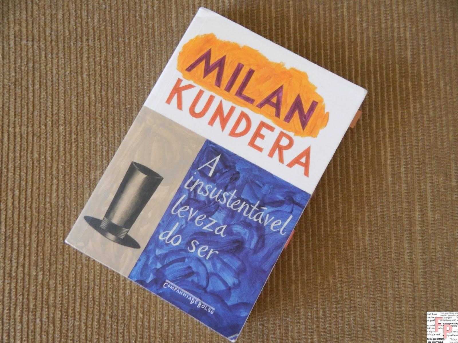 A Insustentável Leveza Do Ser De Milan Kundera Frases Perdidas