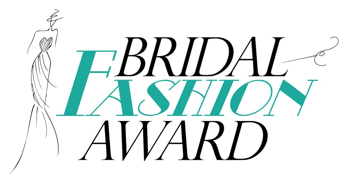 Bridal Fashion Award la kermesse dedicata ai designer emergenti