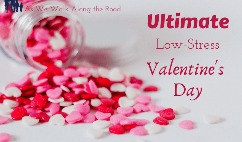 The Ultimate Low-Stress Valentine's Day Resource Round Up for Homeschool Moms
