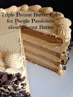 Triple Peanut Butter Cake for People Passionate about Peanut Butter