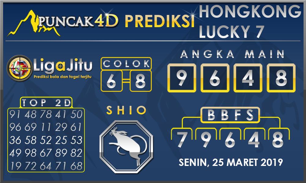 PREDIKSI TOGEL HONGKONG LUCKY7 PUNCAK4D 25 MARET 2019