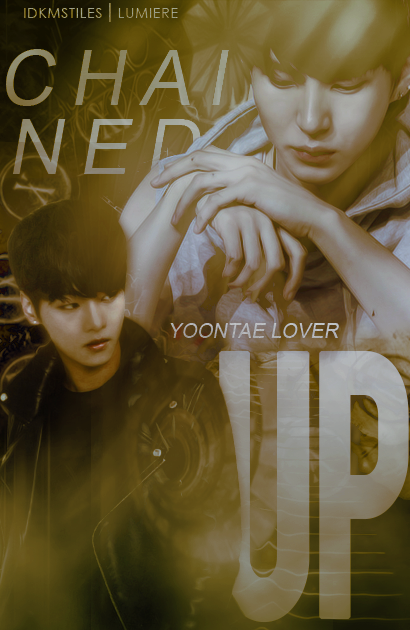 CF - Chained Up (Yoontae Lover)