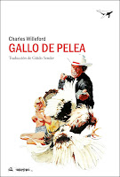 """Gallo de pelea""  de Charles Willeford."
