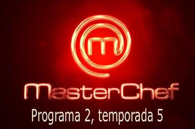 programa 2 de masterchef 5