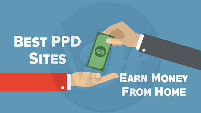 Top 10 Best PPD Websites To Earn Money