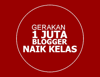 Gerakan 1 Juta Blogger Naik Kelas