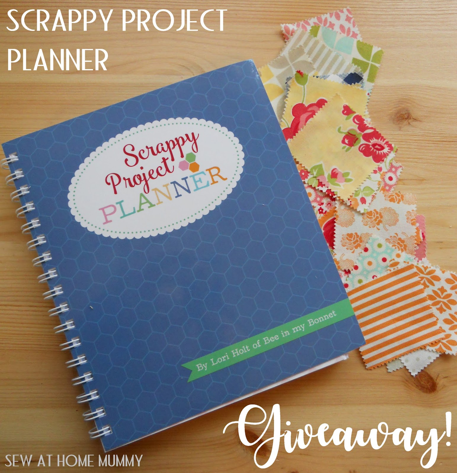 Sew at home mummy winner announced scrappy project for Home project planner