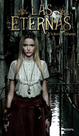 Devoradora de libros: Las eternas - Victoria Álvarez