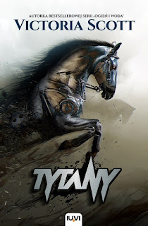 "#115 Recenzja książki ""Tytany"" Victorii Scott"