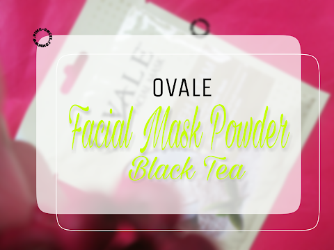 Review Ovale Facial Mask Powder - Teh Hitam