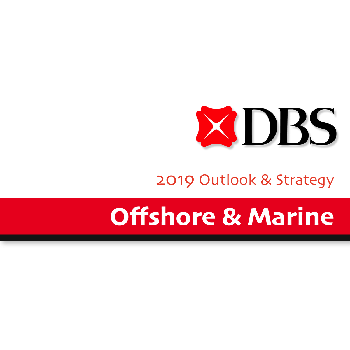 2019 Outlook & Strategy ~ Offshore & Marine Sector - DBS Group Research | SGinvestors.io