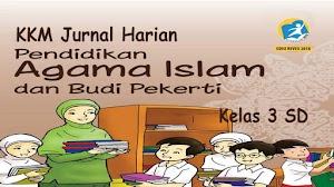 KKM Jurnal Harian PAI K13 Kelas 3 Revisi 2018