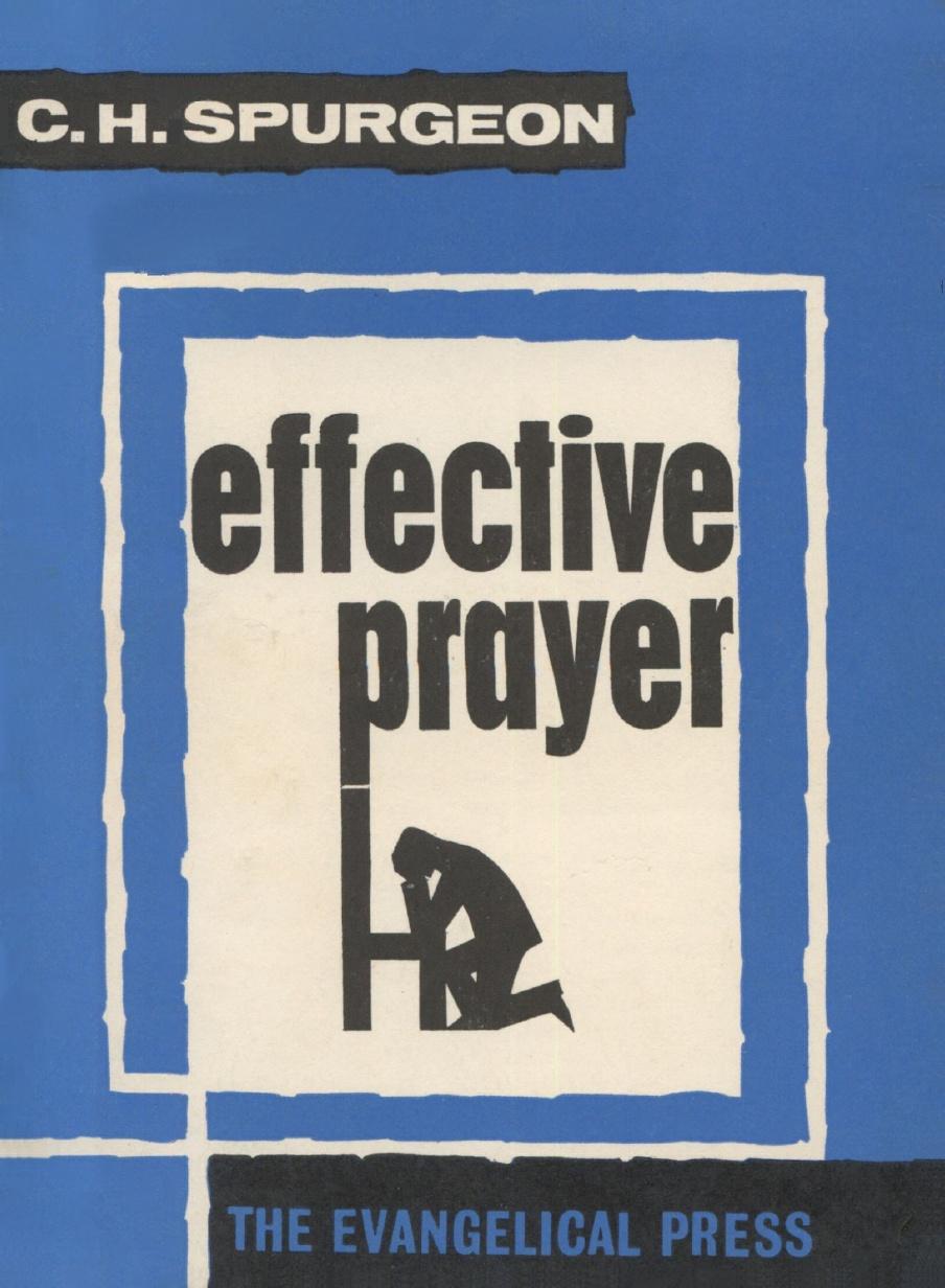 Charles Spurgeon-Effective Prayer-