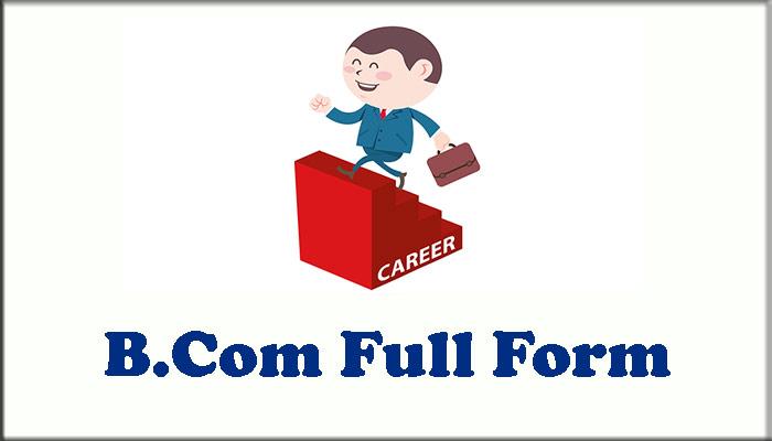 B.Com Full Form in Hindi
