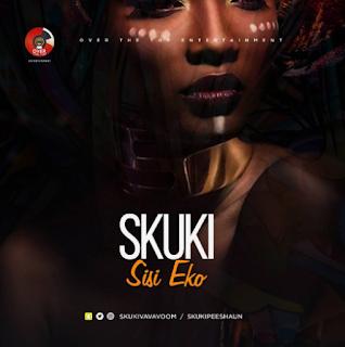 "music: Skuki - ""Sisi Eko"""