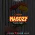 ( New Mp3) Alikiba -Masozi ft Cheed & K-2GA (Audio Song)