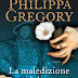 LA MALEDIZIONE DEL RE di Philippa Gregory
