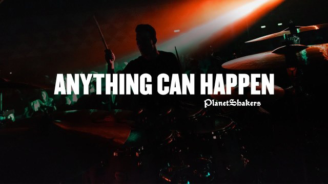 Audio: PlanetShakers-Anything Can Happen