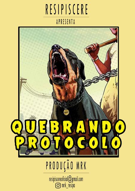 """Resipiscere lança a musica  """"Quebrando Protocolo"""""""