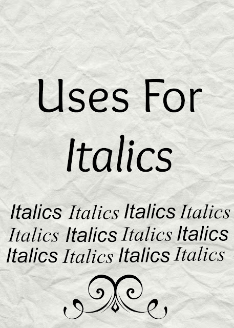 Uses for Italics