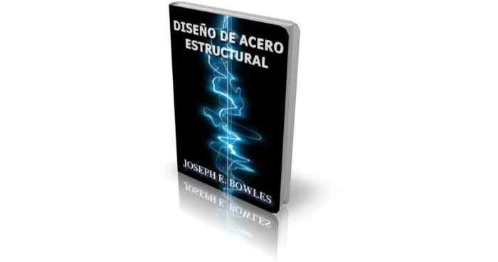 Descargar libro en pdf Diseño de Acero Estructural - Joseph Bowles