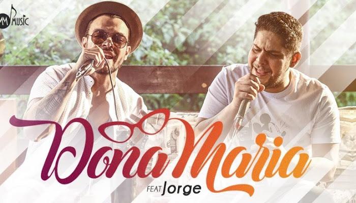Thiago Brava - Dona Maria Part. Jorge