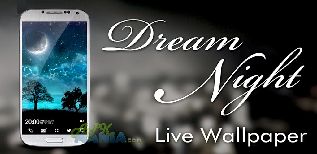 Dream Night Pro Live Wallpaper [v1.2.7 Apk Download]